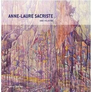 Anne Laure Sacriste (9782825802342) Anne Malherbe Books