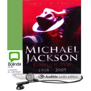 Michael Jackson King of Pop 1958   2009 (Audible Audio