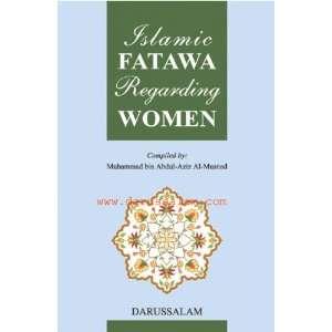 Fatawa Regarding Women: Muhammad Bin Abdul Aziz Al Musnad: Books