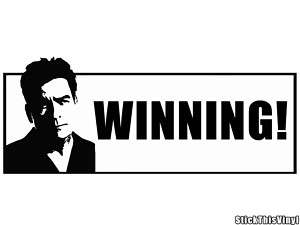 Charlie Sheen WINNING Quote Die Cut Vinyl Sticker(2x)