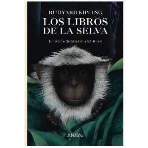 Los Libros De La Selva / Jungle Book (Spanish Edition