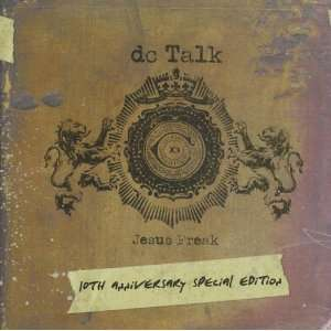 Jesus Freak 10th Anniversary DC Talk Music