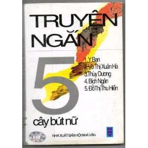 Truyen Ngan [Vietnamese Language]: Cay But Nu: Books