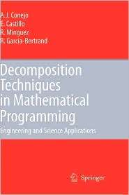 Decomposition Techniques in Mathematical Programming Engineering and