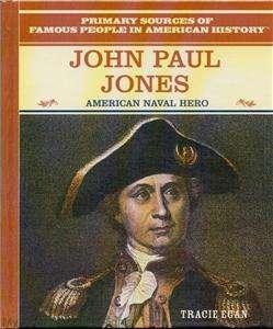 New JOHN PAUL JONES Biography HC/1st American Revolution Naval Hero
