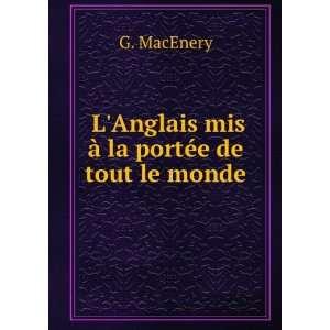 Anglais mis à la portée de tout le monde G. MacEnery Books