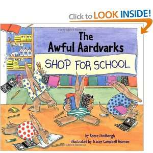 The Awful Aardvarks Shop for School (9780670887637): Reeve