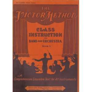 for Band and Orchestra BOOK 6 (Boehm System) John F. Victor Books