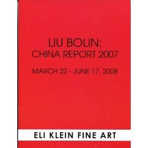 Liu Bolin: China Report 2007: Rebecca Heidenberg: Books