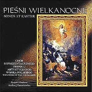 Piesni Wielkanocne, Songs at Easter   Polish Army Choir CD