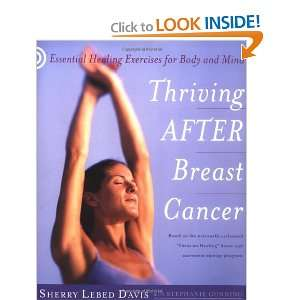 Thriving After Breast Cancer: Essential Healing Exercises