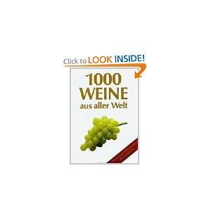 1000 vinos de todo el mundo / 1000 Wines of the Whole World (Spanish