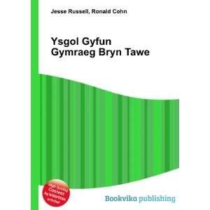 Ysgol Gyfun Gymraeg Bryn Tawe: Ronald Cohn Jesse Russell: Books