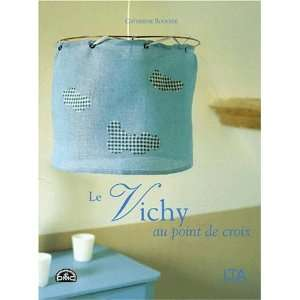 Vichy au point de croix (9782283584835): Catherine Rouchie: Books