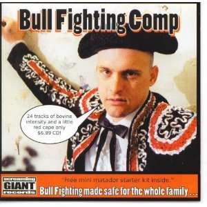 Bull Fighting Comp Various Artists Music