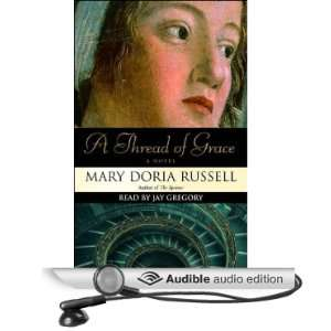 Grace (Audible Audio Edition) Mary Doria Russell, Jay Gregory Books