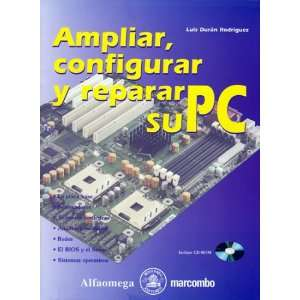 su PC (Spanish Edition) Luis DURAN 9789701512524  Books