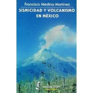 Sismicidad y volcanismo en México (La Ciencia Para Todos) (Spanish