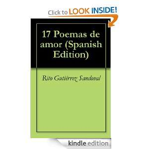 17 Poemas de amor (Spanish Edition): Rito Gutiérrez Sandoval: