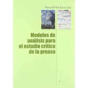 Modelos de analisis para el estudio critico de la prensa/ Analytical