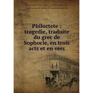 de Sophocle, en trois acts et en vers: La Harpe, Jean François de