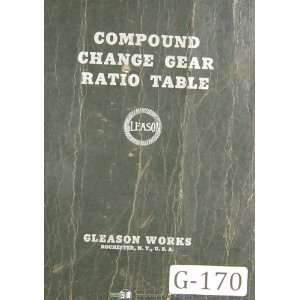 Compound Change Gear Ratio Table Manual Year (1937) Gleason Books