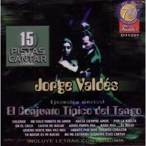 Pistas para Cantar como: Jorge Valdes: El Conjunto Tipico