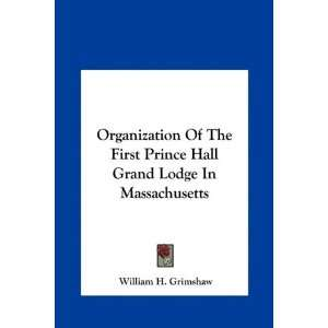 Organization Of The First Prince Hall Grand Lodge In