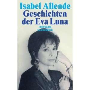Geschichten der Eva Luna. (9783518386934) Isabel Allende