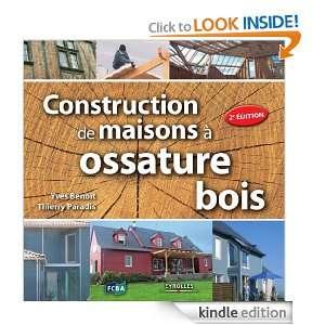 Construction de maisons à ossature bois (French Edition): Yves Benoit