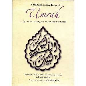 A Manual on the Rites of Umrah: shaikh saeed bin alee al