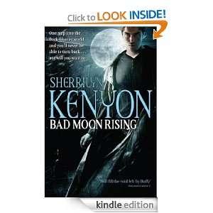 Bad Moon Rising (Dark Hunter World) Sherrilyn Kenyon