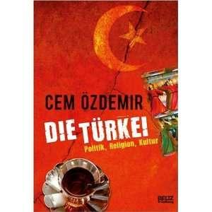 Die Türkei (9783407753434) Cem Özdemir, Irma Schick Books