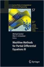 Meshfree Methods for Partial Differential Equations III, (3540462147