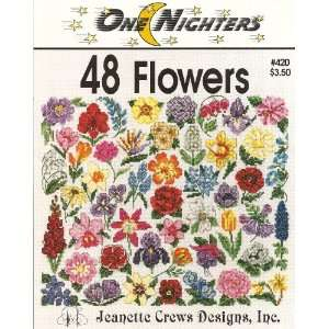 Nighters, 48 Flowers Cross Stitch Designs # 420: Jeanette Crews: Books