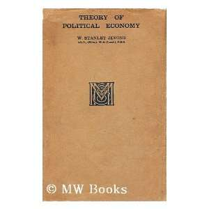 by H. Stanley Jevons: William Stanley (1835 1882) Jevons: Books