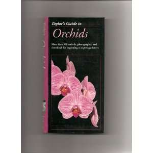 Taylors Guide to Orchids: Judy White: Books