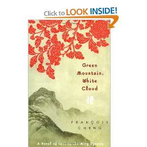 Green Mountain, White Cloud A Novel of Love in the Ming