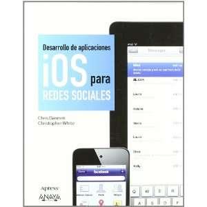 Desarrollo de aplicaciones IOS para redes sociales / IOS