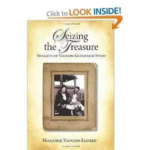 Vaughn Kilpatrick Story (9780578082103) Marjorie Vaughn Eldred Books