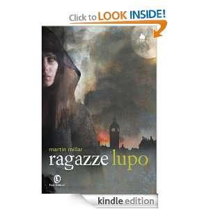 Ragazze lupo (Lain) (Italian Edition) Martin Millar, L. Olivieri