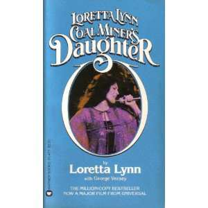 Coal Miners Daughter (9780446914772): Loretta Lynn: Books