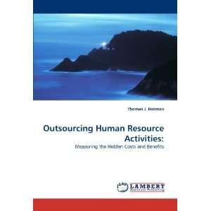 Human Resource Activities Measuring the Hidden Costs and Benefits