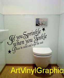 If You Sprinkle When You Tinkle  Vinyl Wall Art Sticker Quote New
