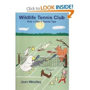 Wildlife Tennis Club (Podn Sam Tennis Tips for Children