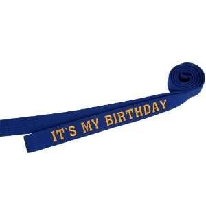 Its My Birthday Martial Arts Rank Belt