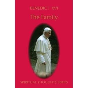 Family (Spiritual Thoughts) (9780854397754): Pope Benedict XVI: Books