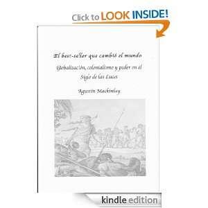 que cambió el mundo. Globalización, colonialismo y poder en el Siglo