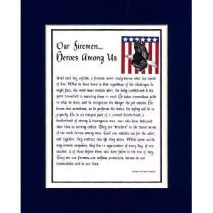 A Gift For A Fireman. This Poem Is Double Matted In Navy Blue