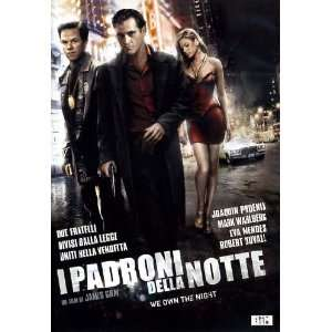 I Padroni Della Notte Mark Wahlberg, Eva Mendes, Robert